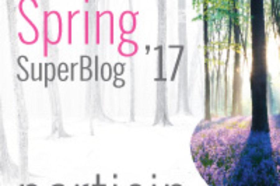 Să înceapă Spring SuperBlog 2017!